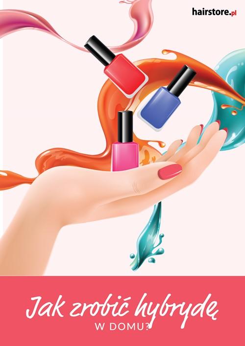 E-book Hairstore: Jak zrobić manicure hybrydowy w domu?